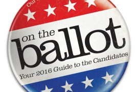 ON THE BALLOT: Your 2016 Guide to the Candidates